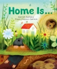 Home Is... Cover Image