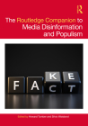 The Routledge Companion to Media Disinformation and Populism (Routledge Media and Cultural Studies Companions) Cover Image