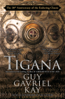 Tigana: Anniversary Edition Cover Image