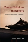 Korean Religions in Relation: Buddhism, Confucianism, Christianity Cover Image