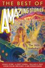 The Best of Amazing Stories: The 1929 Anthology Cover Image