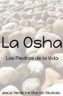 La Osha: Las piedras de la Vida Cover Image