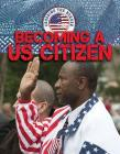 Becoming A U.S. Citizen (Crossing the Border) Cover Image