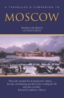 A Traveller's Companion to Moscow (Interlink Traveller's Companions) Cover Image