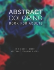 Abstract Coloring Book For Adults: Coloring Book For Adults - Abstract Theme - Large Coloring Book Cover Image