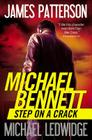 Step on a Crack (Michael Bennett #1) Cover Image