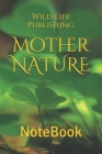 Mother NATURE: NoteBook Cover Image