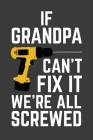 If Grandpa Can't Fix It We're All Screwed: Rodding Notebook Cover Image
