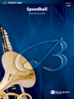Speedball: Conductor Score (Belwin Concert Band) Cover Image
