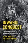 Inward Conquest: The Political Origins of Modern Public Services (Cambridge Studies in Comparative Politics) Cover Image
