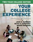 Your College Experience, Two-Year College Edition: Strategies for Success Cover Image