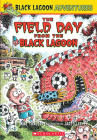 The Field Day from the Black Lagoon (Black Lagoon Adventures #6) (Black Lagoon Chapter Books #6) Cover Image