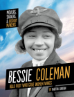 Bessie Coleman: Bold Pilot Who Gave Women Wings Cover Image