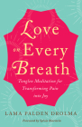 Love on Every Breath: Tonglen Meditation for Transforming Pain Into Joy Cover Image