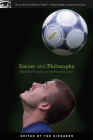 Soccer and Philosophy: Beautiful Thoughts on the Beautiful Game (Popular Culture & Philosophy #51) Cover Image