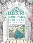 La Seleccion. Libro Para Colorear = The Selection Coloring Book Cover Image