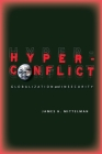 Hyperconflict: Globalization and Insecurity Cover Image