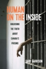 Human on the Inside: Unlocking the Truth about Canada's Prisons Cover Image