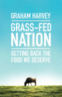 Grass-Fed Nation: Getting Back the Food We Deserve Cover Image