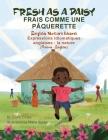 Fresh as a Daisy - English Nature Idioms (French-English): Frais Comme une Pâquerette (français - anglais) Cover Image