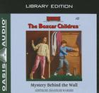 Mystery Behind the Wall (Library Edition) (The Boxcar Children Mysteries #17) Cover Image
