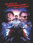 The death of Superman lives: What happened?: Screenplay Cover Image