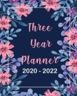 2020-2022 Three Year Planner: Red Floral, Monthly Schedule Organizer For Large 3 Year Agenda Planner With Inspirational Quotes And Holiday Cover Image