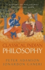 Classical Indian Philosophy: A History of Philosophy Without Any Gaps, Volume 5 Cover Image