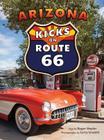 Arizona Kicks on Route 66 Cover Image