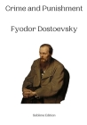 Crime and Punishment Fyodor Dostoevsky Cover Image