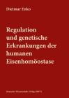 Regulation und genetische Erkrankungen der humanen Eisenhomöostase Cover Image