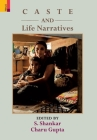 Caste and Life Narratives Cover Image