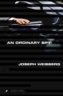An Ordinary Spy: A Novel Cover Image