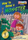How to Grow a Monster (Makers Make It Work) Cover Image
