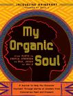 My Organic Soul: From Plato to Creflo, Emerson to MLK, Jesus to Jay-Z--A Journal to Help You Discover Yourself through Words of  Cover Image