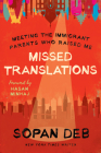 Missed Translations: Meeting the Immigrant Parents Who Raised Me Cover Image
