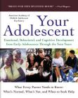 Your Adolescent: Emotional, Behavioral, and Cognitive Development from Early Adolescence Through the Teen Years Cover Image