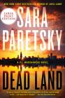 Dead Land (V.I. Warshawski Novels) Cover Image