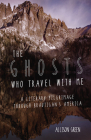 The Ghosts Who Travel with Me: A Literary Pilgrimage Through Brautigan's America Cover Image