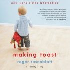 Making Toast: A Family Story Cover Image