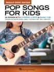 Pop Songs for Kids - Really Easy Guitar Series: 22 Songs with Chords, Lyrics & Basic Tab Cover Image