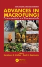 Advances in Macrofungi: Pharmaceuticals and Cosmeceuticals (Progress in Mycological Research) Cover Image