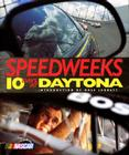 Speedweeks: Ten Days at Daytona Cover Image