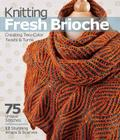 Knitting Fresh Brioche: Creating Two-Color Twists & Turns Cover Image
