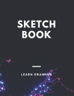 Sketchbook: Challenge Techniques, with prompt Creativity Pro Drawing Writing Sketching 150 Pages: Sketchbook Creativity With This Cover Image