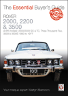 Rover 2000, 2200 & 3500: All P6 models: 2000/2200 SC & TC, Three Thousand Five, 3500 & 3500S 1963 to 1977 (Essential Buyer's Guide) Cover Image