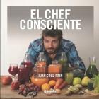 El Chef Consciente: cómo alimentamos nuestro interior Cover Image
