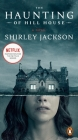 The Haunting of Hill House: A Novel Cover Image