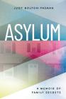 Asylum, a Memoir of Family Secrets Cover Image