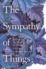 The Sympathy of Things: Ruskin and the Ecology of Design Cover Image